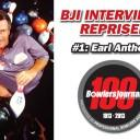 Interviews Reprised #1 - Earl Anthony
