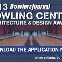 2013 Bowling Center Architecture & Design Awards